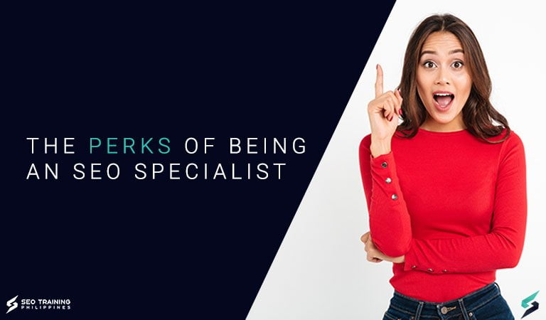 The Perks of Being An SEO Specialist and SEO entrepreneur